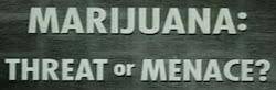 Historia de la Marihuana en los USA