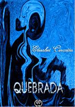 QUEBRADA - SEGUNDA EDICIÓN