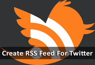 How To Create RSS Feeds For Twitter Profiles?