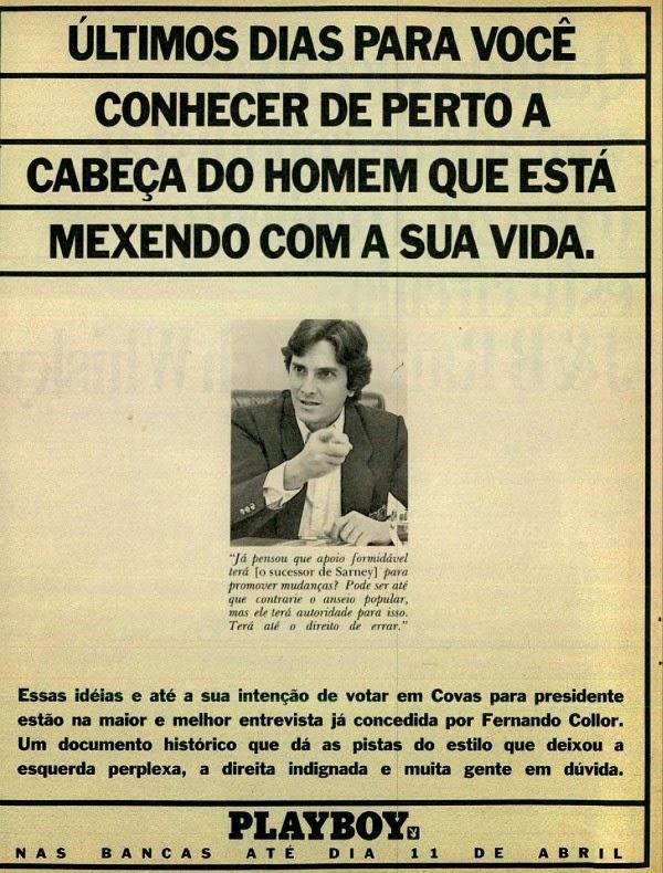 Campanha da Revista Playboy em abril de 1990 com entrevista com o ex-presidente Fernando Collor.