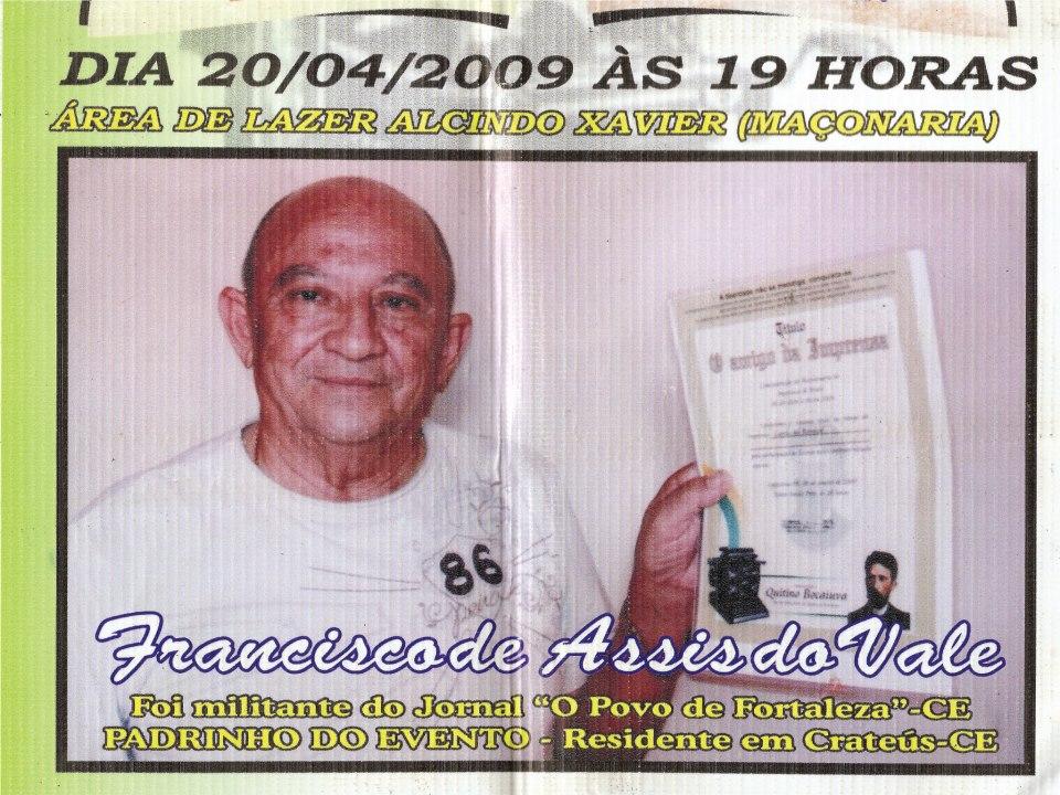 PRIMEIRO  EVENTO DA COMEMORAÇÃO  DOS 200 ANOS DA IMPRENSA DO BRASIL  EM  2009