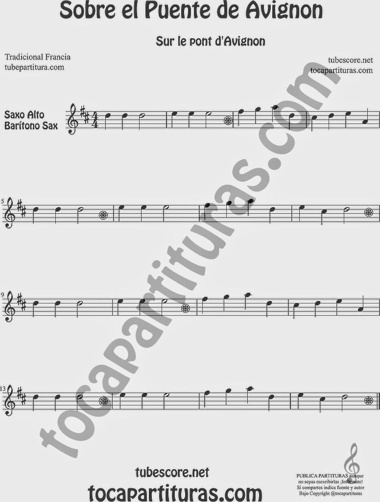 Sobre el Puente de Avignon Partitura de Saxofón Alto y Sax Barítono Sheet Music for Alto and Baritone Saxophone Music Scores Sur le Pont d'Avignon Popular