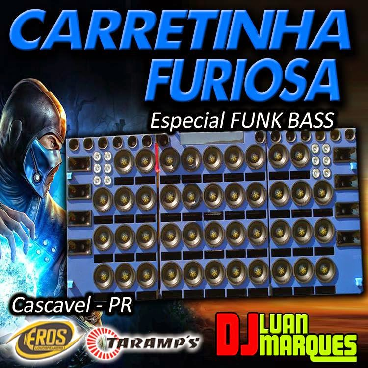 CD CARRETINHA FURIOSA (FUNK BASS)
