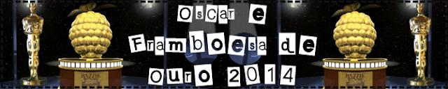 http://3.bp.blogspot.com/-kmD0y11u_PM/Utk82PO3huI/AAAAAAAAUSk/3v4vpdLJAw8/s1600/Banner+Oscar+e+Framboesa.png
