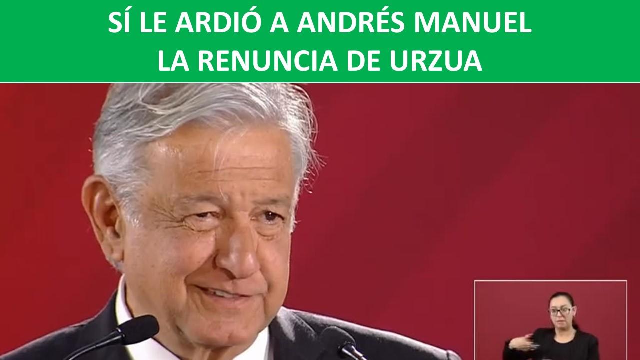 LE ARDIÓ A ANDRÉS MANUEL
