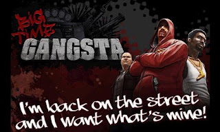 Big Time Gangsta Android Games Full Version Free Download