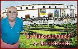 """""""LA PERSEVERANCIA"""", por Bernardo Prado."""