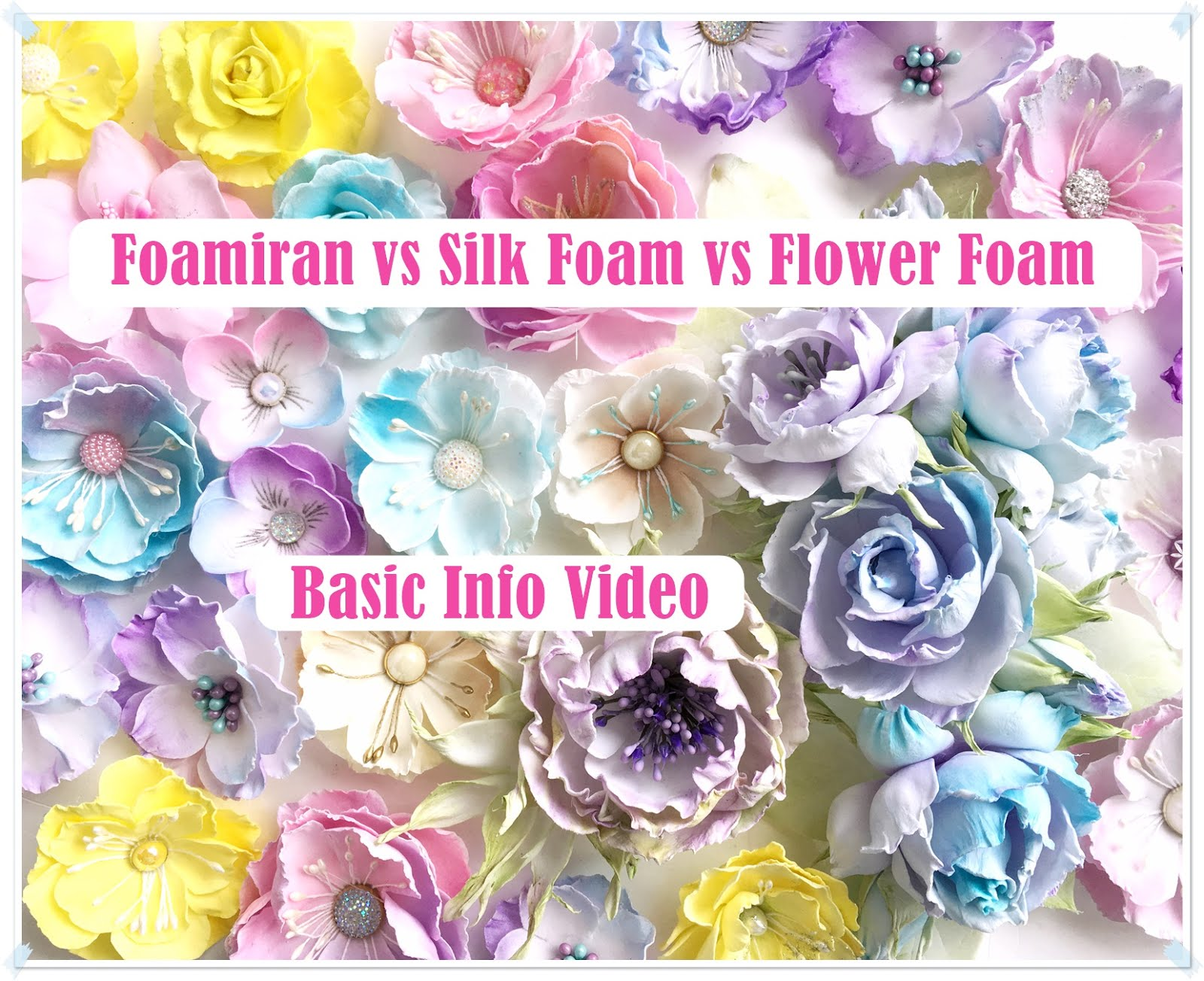 Foamiran vs Silk Foam vs Flower Foam Video