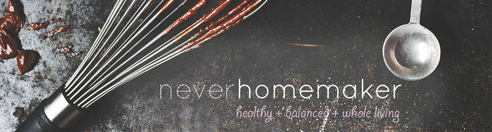 {never} homemaker