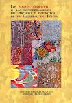 Los papeles decorados ...de la Catedral de Toledo.