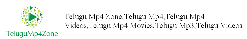 Telugu Mp4 Zone,Telugu Mp4,Telugu Mp4 Videos,Telugu Mp4 Movies,Telugu Mp3,Telugu Videos,telugump4