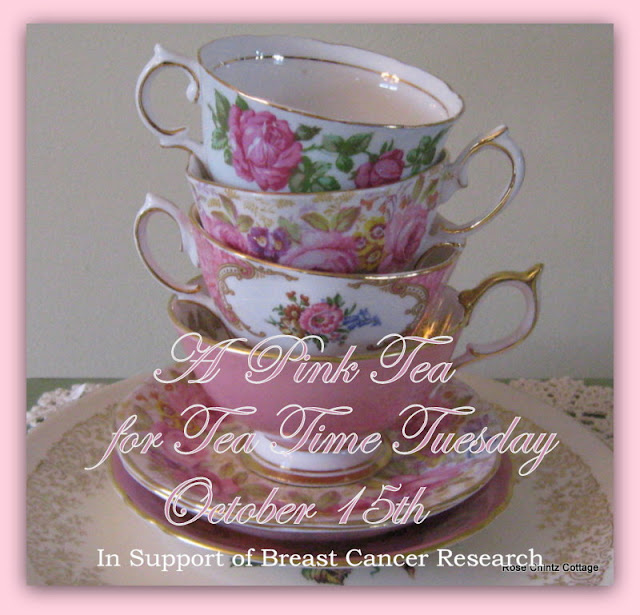 Tea Time Tuesday is having a Pink Tea on October 15th