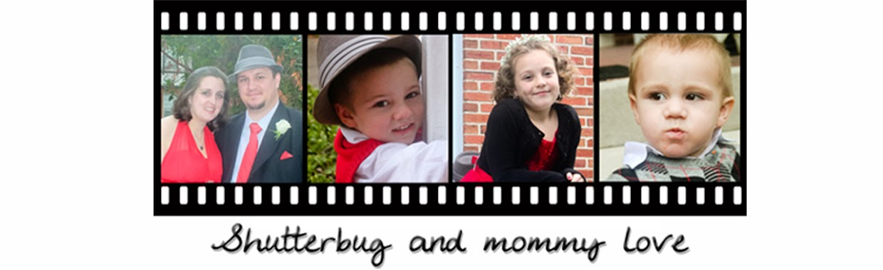 Shutter Bug and Mommy Love