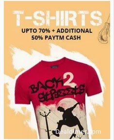 T-Shirts Upto 70% off + Extra 50% Cashback – PayTm