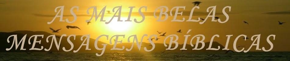 AS MAIS BELAS MENSAGENS BÍBLICAS