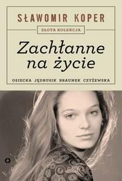 http://lubimyczytac.pl/ksiazka/257094/zachlanne-na-zycie