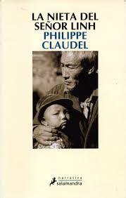 """La nieta del señor Linh"", de Philippe Claudel"