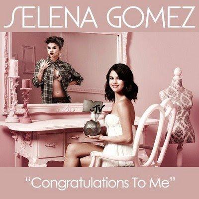 Selena Gomez - Congratulations To Me [Latest English Track]
