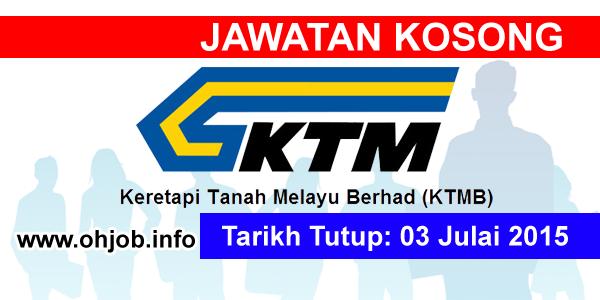 Jawatan Kerja Kosong Keretapi Tanah Melayu Berhad (KTMB) logo www.ohjob.info julai 2015