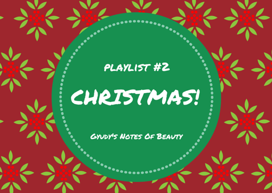 Gyudy's Christmas Playlist