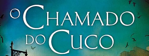 Leia entrevista de J.K. Rowling sobre 'O Chamado do Cuco' | Ordem da Fênix Brasileira
