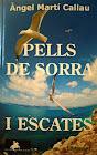 Novel·la Pells de Sorra i Escates