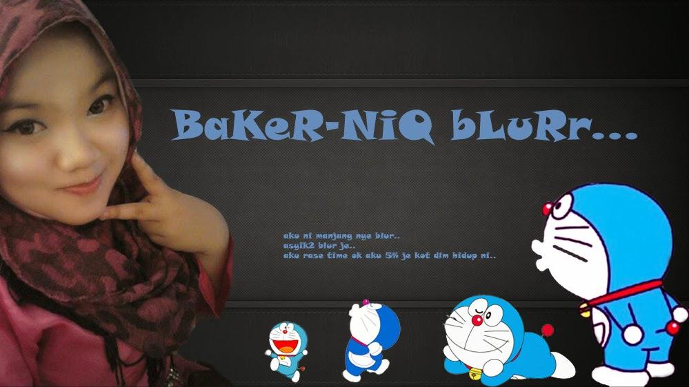 BaKeR-NiQ bLuRr...