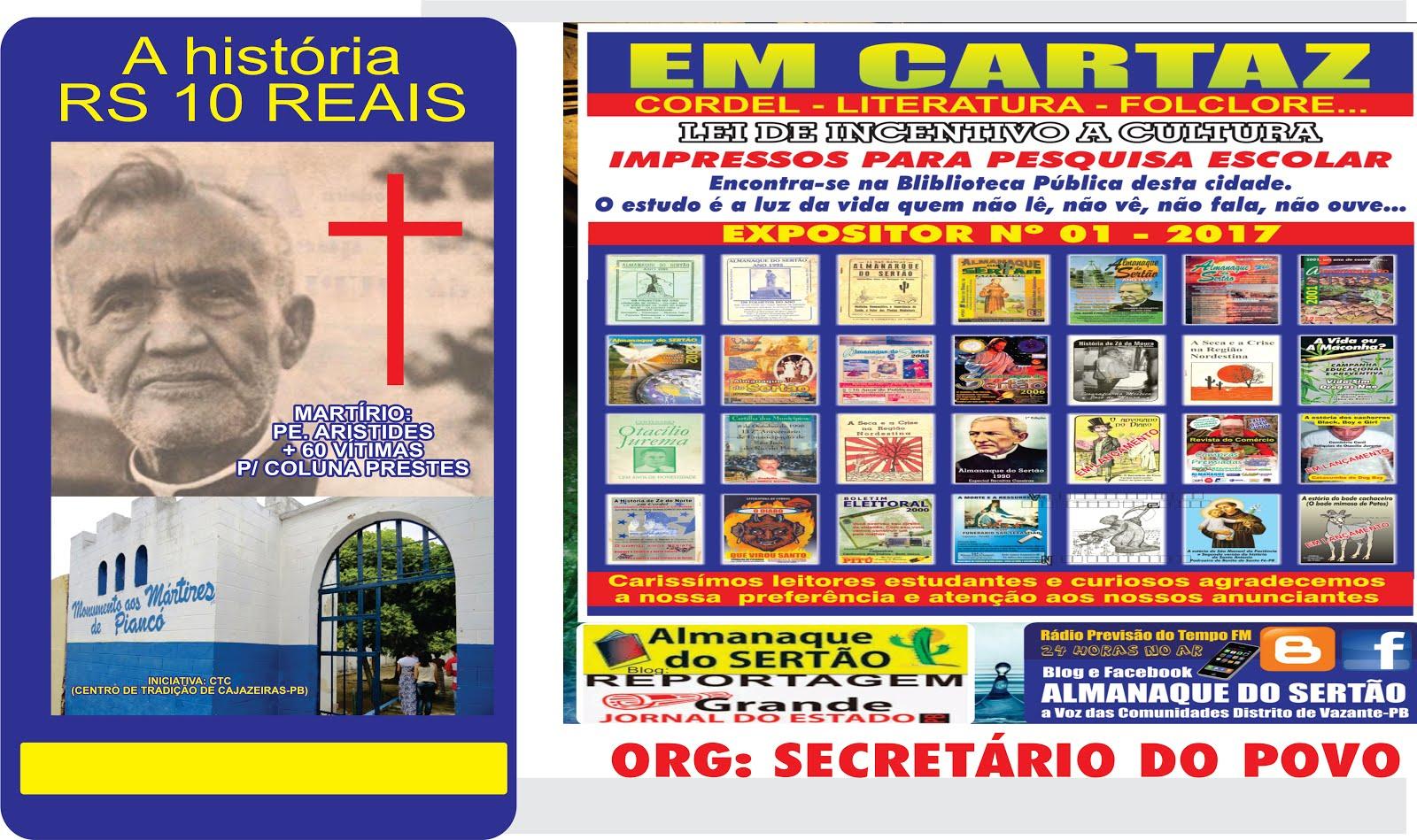 EM LANÇAMENTO DIA  11 12 E  13 O FOLHETO MORTE E PAIXÃO DE PADRE ARISTIDES EM PIANCO PB