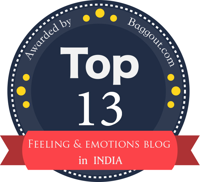 Awarded as Top 13 Feelings and Emotions Blog of India