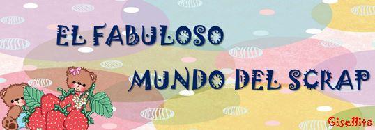 EL FABULOSO MUNDO DEL SCRAP