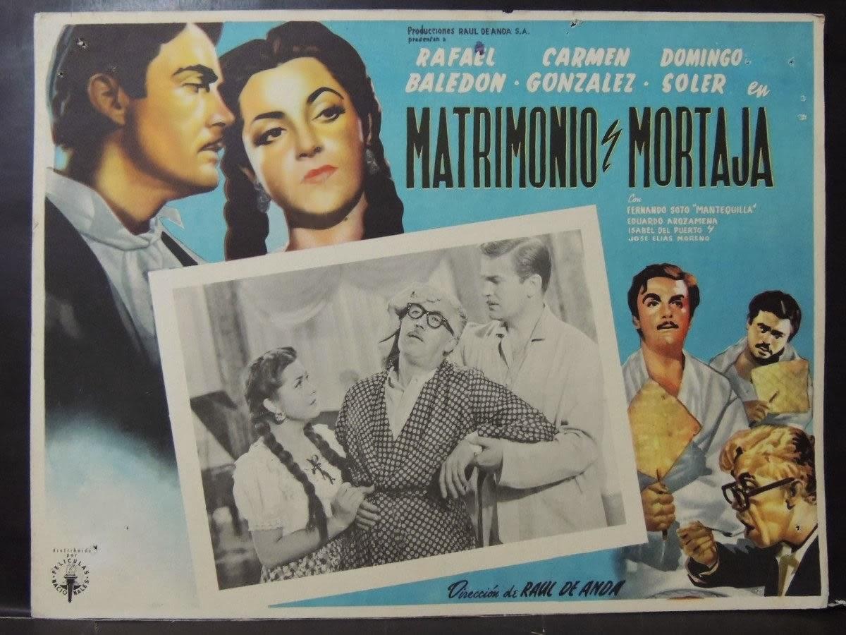 Matrimonio Y Mortaja : Somos cine mexicano comedi s