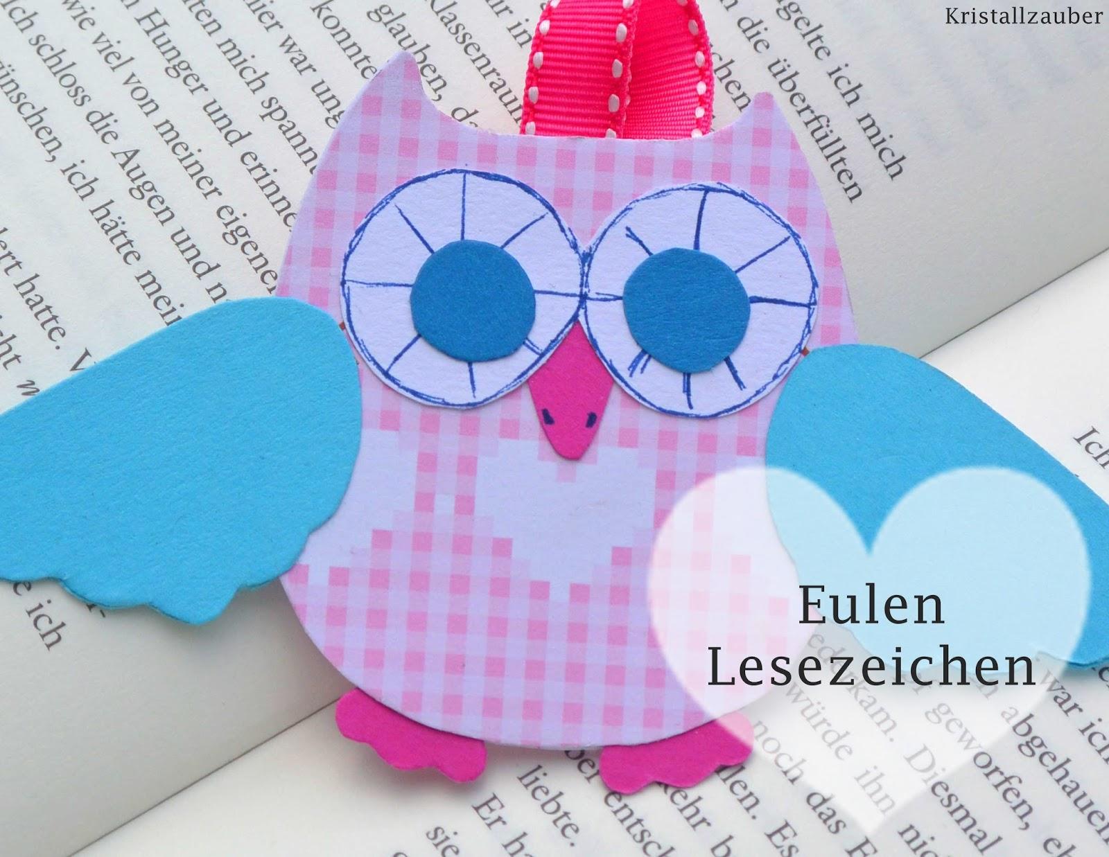 Kristallzauber: {DIY} Kleine Eulen Lesezeichen zum Basteln