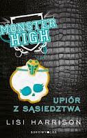 (85) Monster High Upiór z sąsiedztwa