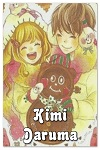 http://shojo-y-josei.blogspot.com.es/2014/12/kimi-daruma.html