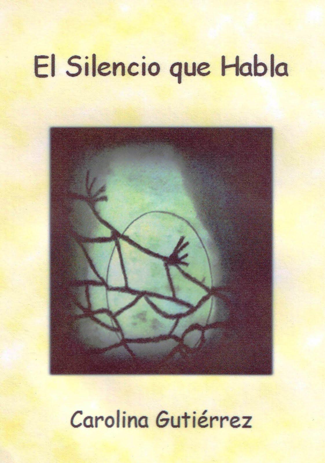 """Libro """"El Silencio Que habla"""""""