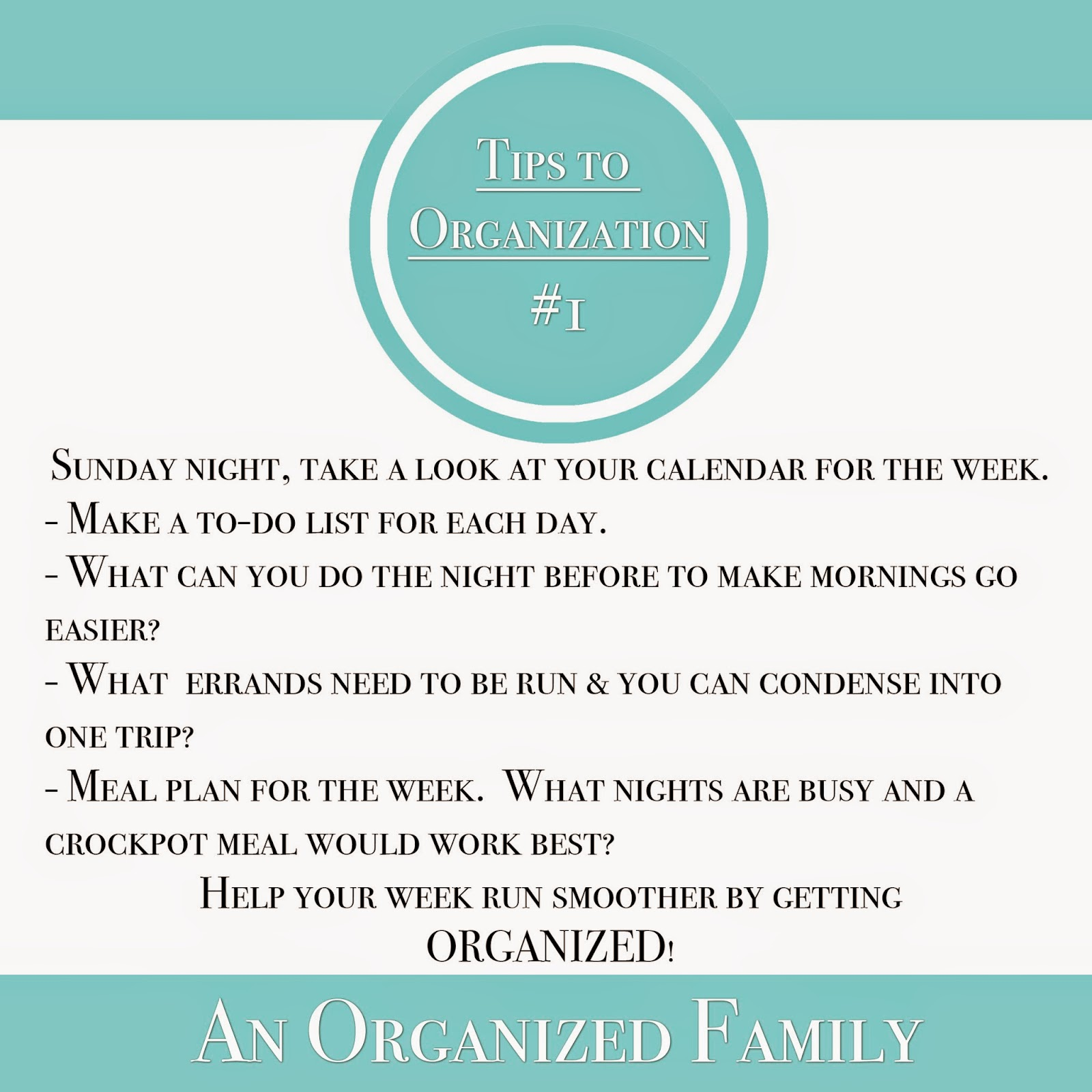 Tips to organization - Plan out your week