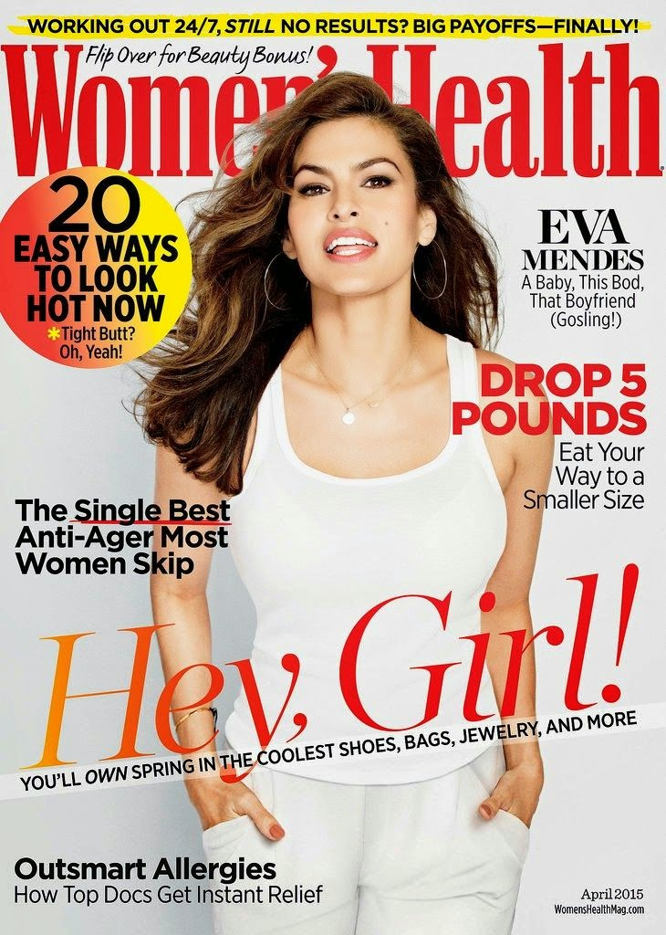 Actress, Model, Singer @ Eva Mendes for Women's Health US April 2015