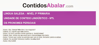 http://contidosabalar.galebook.net/unidad/gal/5/linguistica/pronome-persoal/index.php