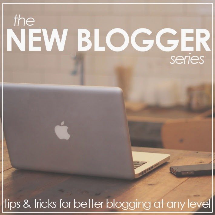 The New Blogger Series