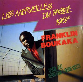Franklin Boukaka - Les Merveilles du Passé 1967,african 360.153, 1986