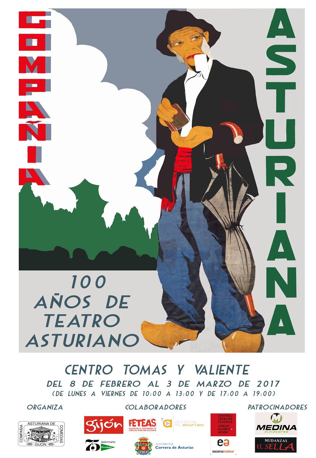 Compañia asturiana: 100 años de teatro asturiano. En Corvera
