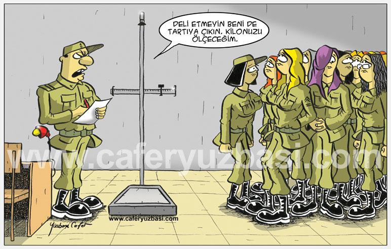 kilo hep dert-Kadinlar Asker Olursa?