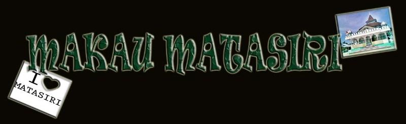 MAKAU MATASIRI