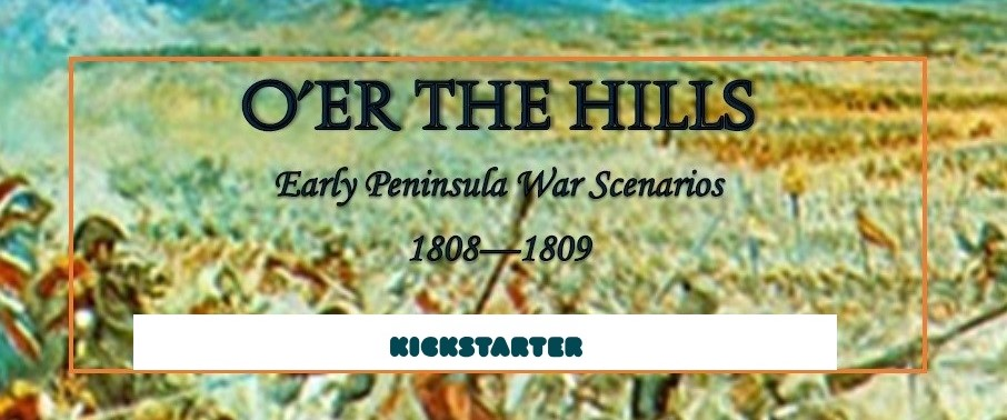 O'er the Hills Early Peninsular War Scenario Book
