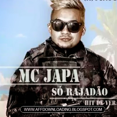 MC Japa – Só Rajadão
