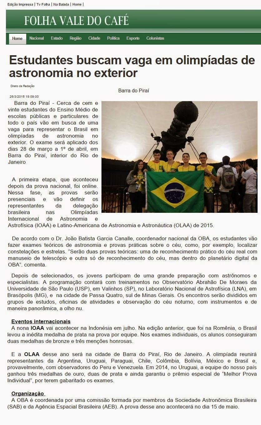 http://www.folhavaledocafe.com.br/regi-o/estudantes-buscam-vaga-em-olimpiadas-de-astronomia-no-exterior-1.1547223#.VRqj1fzF-Sp