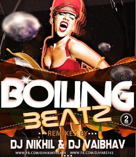 Boiling+Beatz+Vol.02+Dj+NIKhil+Dj+Vaibhav