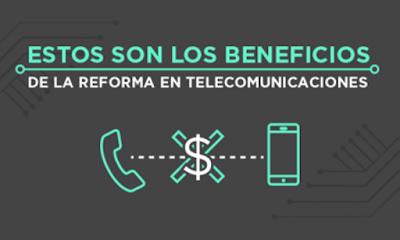 Beneficios Reforma Telecomunicaciones