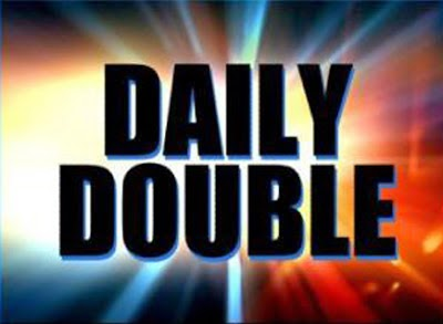 http://3.bp.blogspot.com/-krS204wbfBI/U7IJYz4RdMI/AAAAAAAAAn4/N8Qwj4-vCdM/s1600/Daily+Double.jpeg