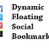 Dynamic Floating Social Bookmark Widget for Blogger